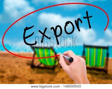 Man Hand Writing Export With Black Marker On Visual Screen