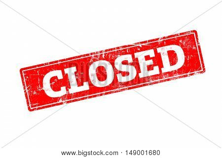 CLOSED word written on red rubber stamp with grunge edges.