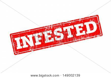 INFESTED written on red rubber stamp with grunge edges.