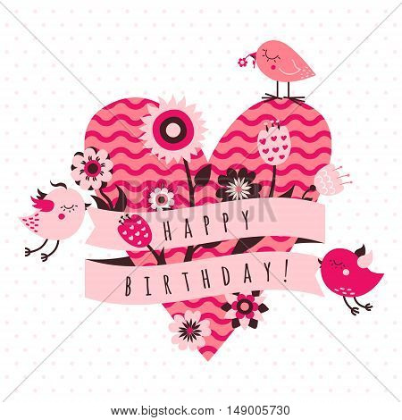 Happy birthday vector card in light and dark pink and brown colors with birds flowers ribbon and heart