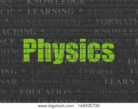 Education concept: Painted green text Physics on Black Brick wall background with  Tag Cloud