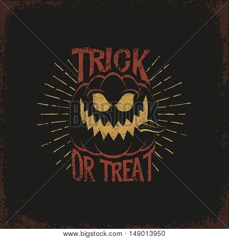 Vintage lettering with a Halloween pumpkin and the words trick or treat and sunburst on a dark background. Vector illustration. Grunge texture on separate layers.