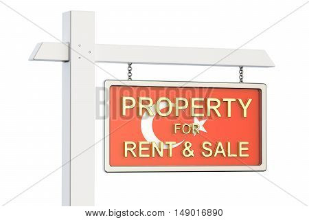 Property for sale and rent in Turkey concept. Real Estate Sign 3D rendering isolated on white background
