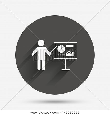 Presentation sign icon. Man standing with pointer. Scheme and Diagram symbol. Circle flat button with shadow. Vector
