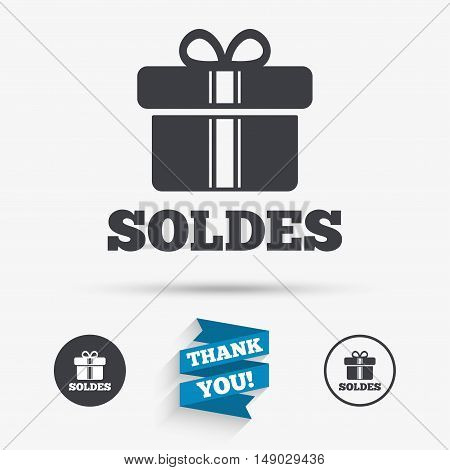 Soldes - Sale in French sign icon. Gift box with ribbons symbol. Flat icons. Buttons with icons. Thank you ribbon. Vector