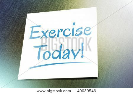 Exercise Reminder For Today On Paper Lying On Aluminium