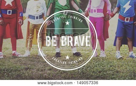 Brave Courage Achievement Aspiration Strong Concept