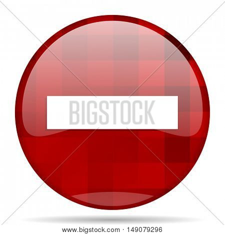 minus red round glossy modern design web icon