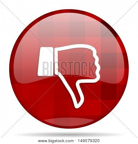 dislike red round glossy modern design web icon
