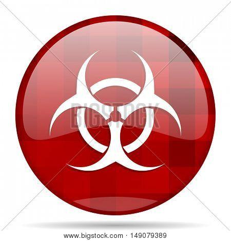 biohazard red round glossy modern design web icon