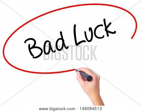 Women Hand Writing Bad Luck With Black Marker On Visual Screen