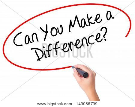 Women Hand Writing Can You Make A Difference? With Black Marker On Visual Screen.
