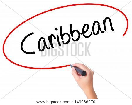 Women Hand Writing Caribbean With Black Marker On Visual Screen