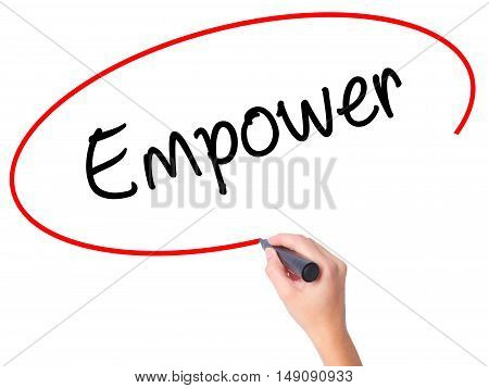 Women Hand Writing Empower With Black Marker On Visual Screen