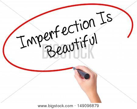 Women Hand Writing Imperfection Is Beautiful With Black Marker On Visual Screen