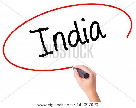 Women Hand Writing India With Black Marker On Visual Screen.