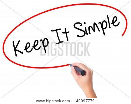 Women Hand Writing Keep It Simple With Black Marker On Visual Screen