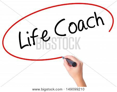 Women Hand Writing Life Coach With Black Marker On Visual Screen