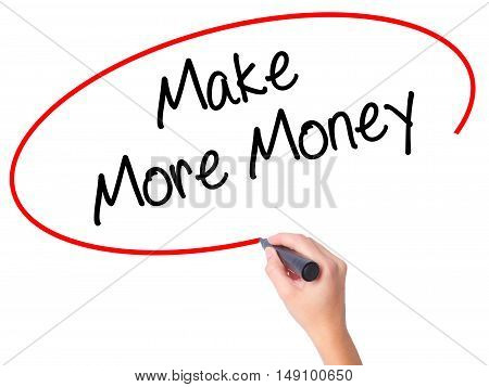 Women Hand Writing Make Money Money  With Black Marker On Visual Screen