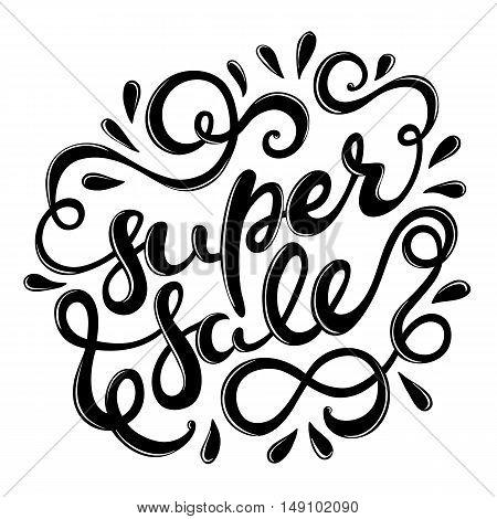 Super sale hand drawn lettering, vector illustration