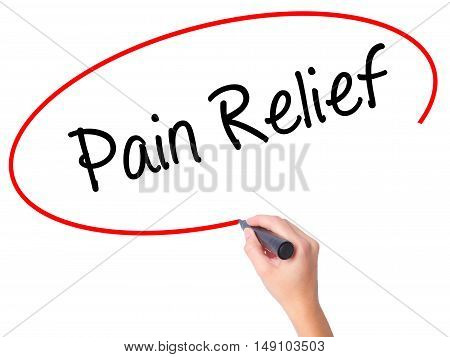 Women Hand Writing Pain Relief With Black Marker On Visual Screen