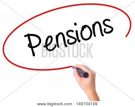 Women Hand Writing Pensions With Black Marker On Visual Screen