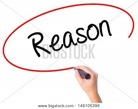 Women Hand Writing Reason With Black Marker On Visual Screen
