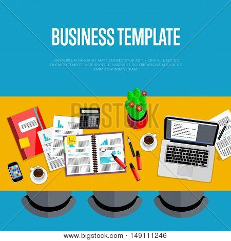 Business template. Top view office workspace, vector illustration. Business workplace with laptop, smartphone, financial documents, cup of coffee and other objects on table. Workplace background