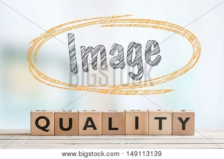 Image Quality Sign On A Table