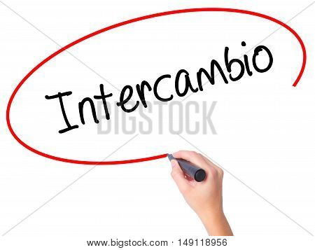 "Women Hand Writing ""intercambio"" (in Portuguese - Student Exchange Program)  With Black Ma"