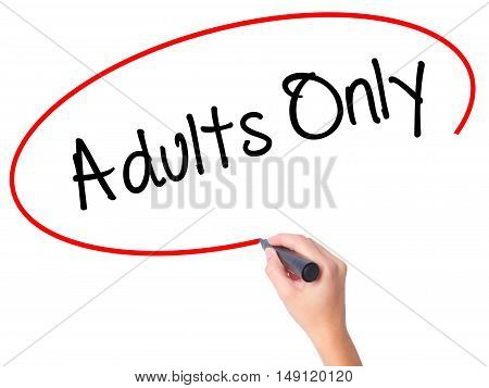 Women Hand Writing Adults Only With Black Marker On Visual Screen