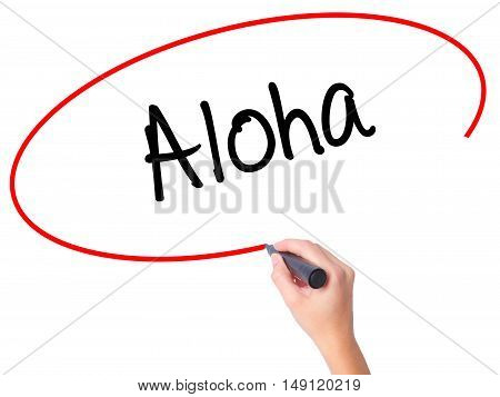 Women Hand Writing Aloha  With Black Marker On Visual Screen