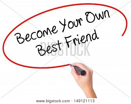 Women Hand Writing  Become Your Own Best Friend With Black Marker On Visual Screen