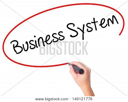 Women Hand Writing Business System With Black Marker On Visual Screen.