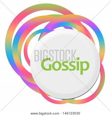 Gossip text written over colorful circular rings background.