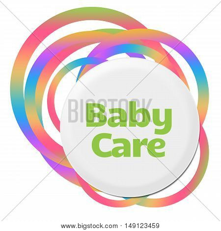 Baby care text written over colorful background.