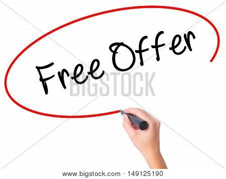 Women Hand Writing Free Offer  With Black Marker On Visual Screen