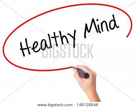 Women Hand Writing Healthy Mind With Black Marker On Visual Screen