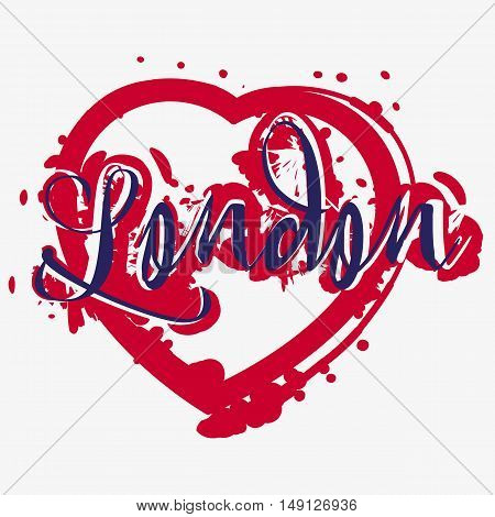 Print with lettering about London and deep red paint splashes in shape of heart on grey background. Pattern for fabric textiles clothing shirts. Vector illustration
