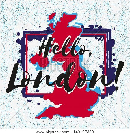 Print with lettering about London with blue red paint splashes in shape of country Great Britain on grey with scattering. Pattern for fabric textiles clothing shirts banners. Vector illustration