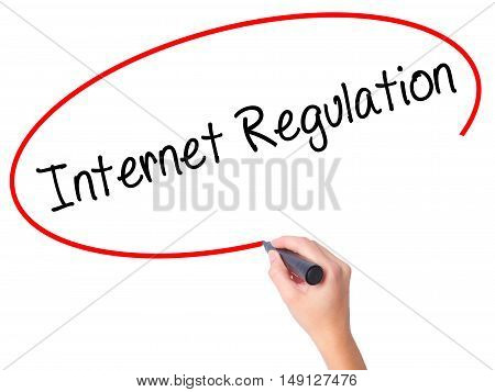 Women Hand Writing Internet Regulation With Black Marker On Visual Screen