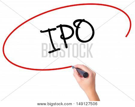Women Hand Writing Ipo (initial Public Offering)   With Black Marker On Visual Screen