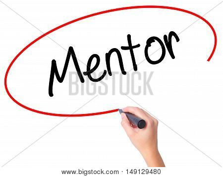 Women Hand Writing Mentor  With Black Marker On Visual Screen