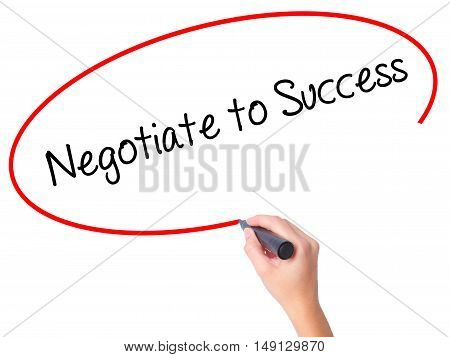 Women Hand Writing Negotiate To Success With Black Marker On Visual Screen