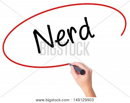Women Hand Writing Nerd With Black Marker On Visual Screen