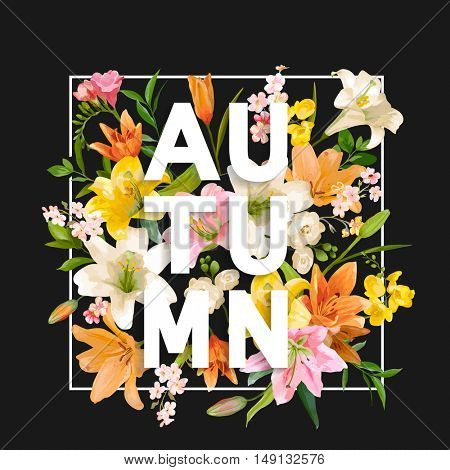 Autumn Lily Flowers Background. Autumn Floral Design in Vector. T-shirt Fashion Graphic.