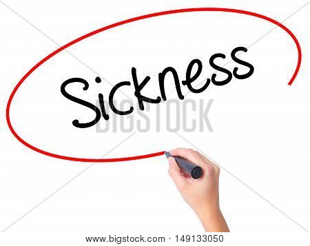 Women Hand Writing Sickness With Black Marker On Visual Screen