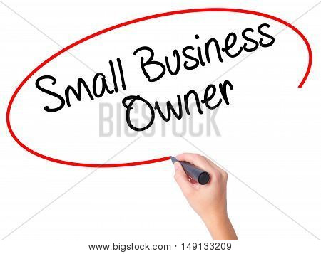 Women Hand Writing Small Business Owner With Black Marker On Visual Screen