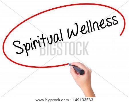 Women Hand Writing Spiritual Wellness With Black Marker On Visual Screen