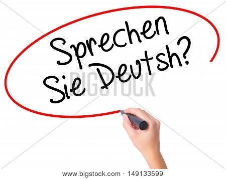 Women Hand Writing Do You Speak German? (in German) With Black Marker On Visual Screen